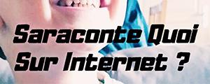 Saraconte quoi sur Internet parlent de nous